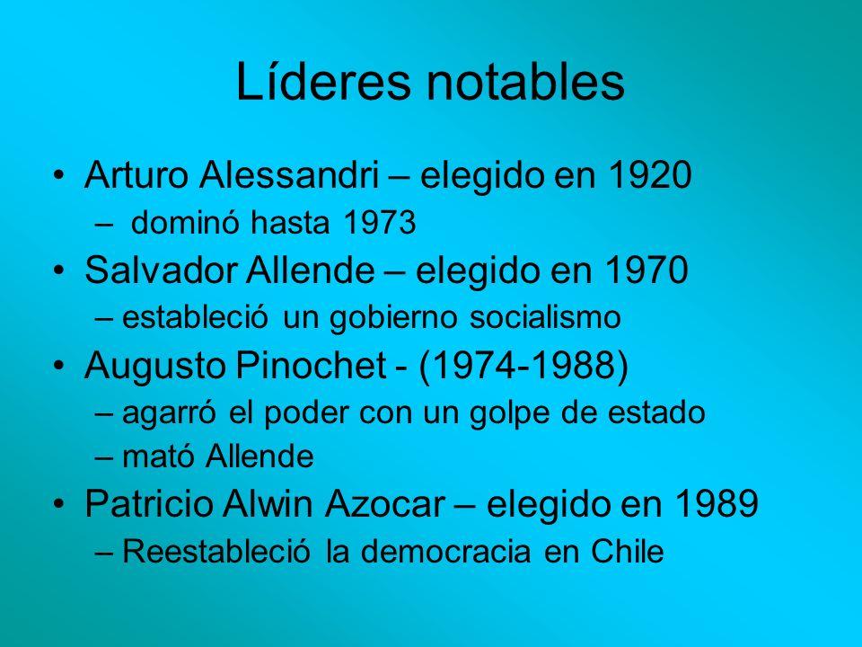 Líderes notables Arturo Alessandri – elegido en 1920 – dominó hasta 1973 Salvador Allende – elegido en 1970 –estableció un gobierno socialismo Augusto