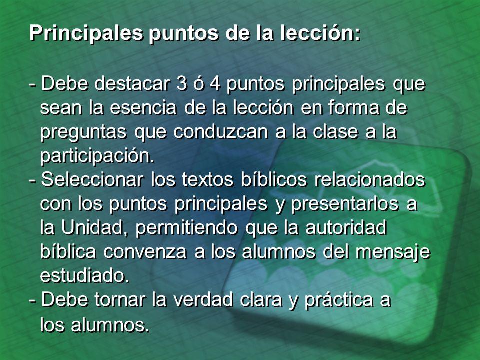 Aplicación de la lección a la vida diaria: - Hagan planes para hacer una aplicación práctica de la lección...