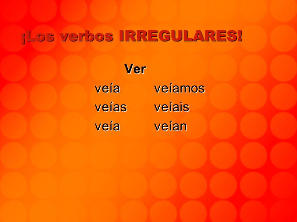¡Los verbos IRREGULARES! Ir ibaíbamos ibasibais ibaiban