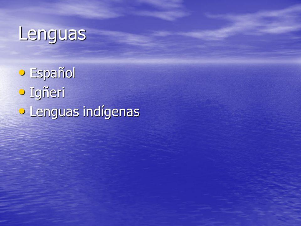 Lenguas Español Español Igñeri Igñeri Lenguas indígenas Lenguas indígenas