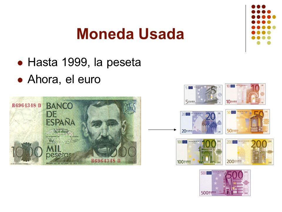 Moneda Usada Hasta 1999, la peseta Ahora, el euro