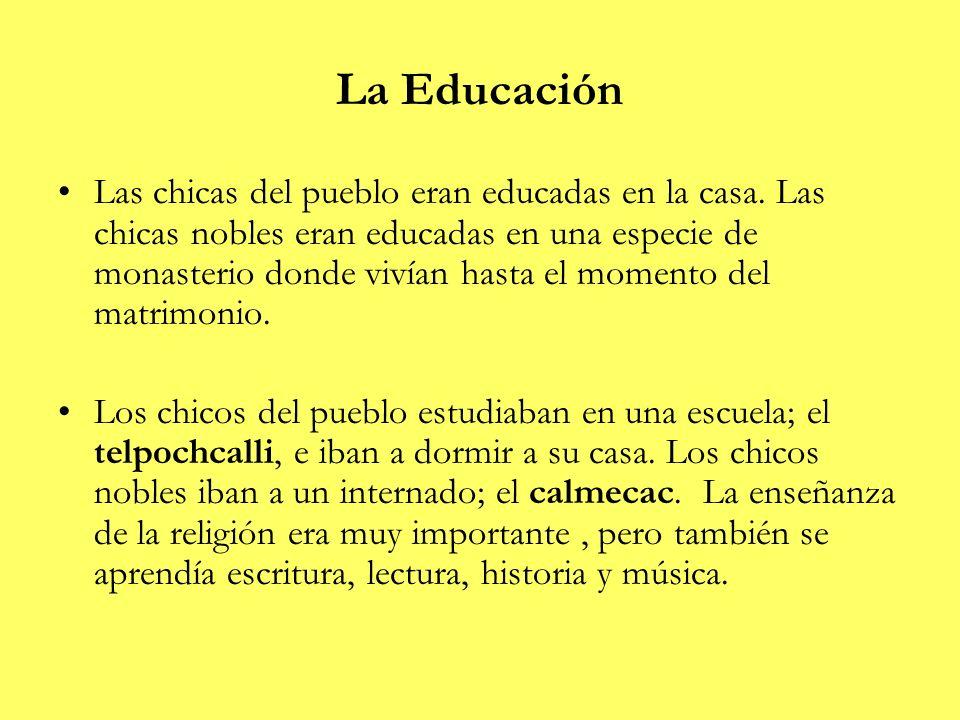 La Educación Las chicas del pueblo eran educadas en la casa. Las chicas nobles eran educadas en una especie de monasterio donde vivían hasta el moment
