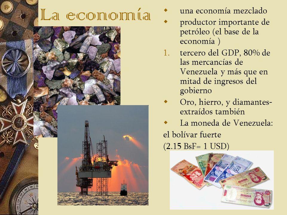 La economía una economía mezclado productor importante de petróleo (el base de la economía ) 1.tercero del GDP, 80% de las mercancías de Venezuela y m