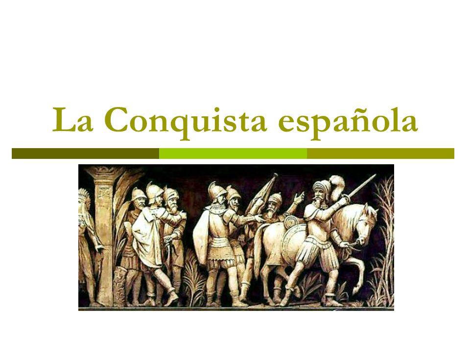 La Conquista española