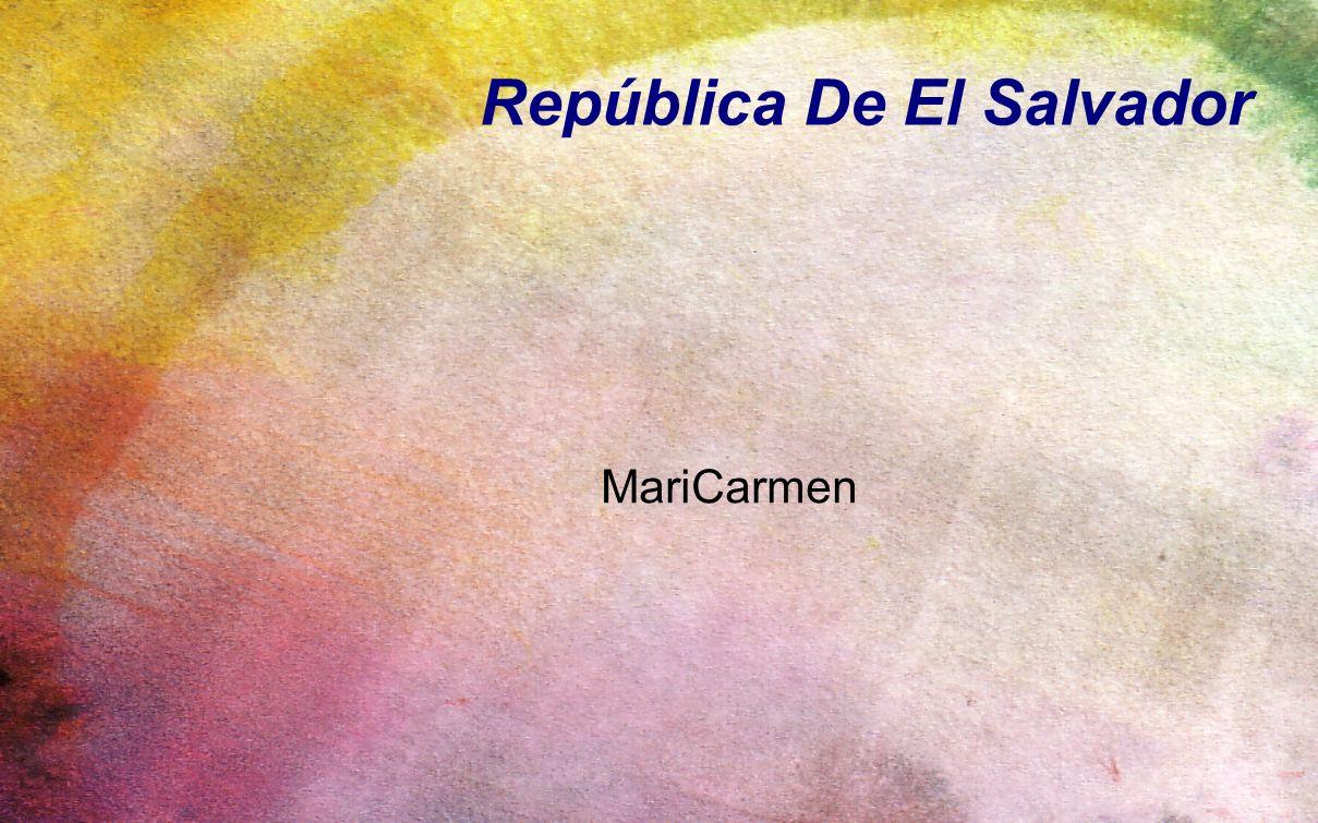 República De El Salvador MariCarmen