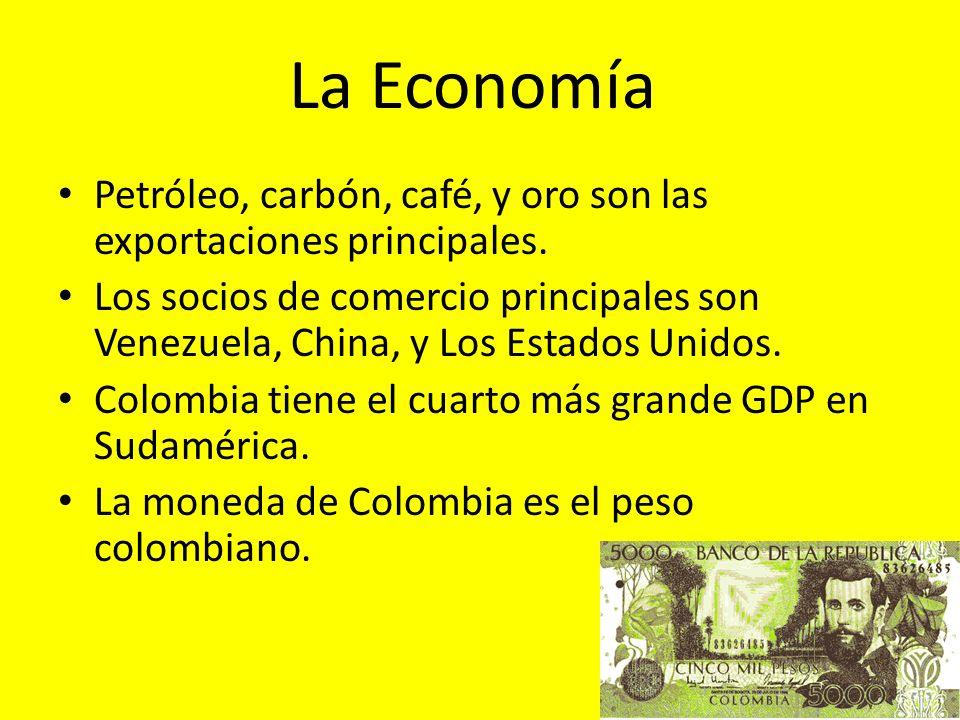 La Economía Petróleo, carbón, café, y oro son las exportaciones principales. Los socios de comercio principales son Venezuela, China, y Los Estados Un