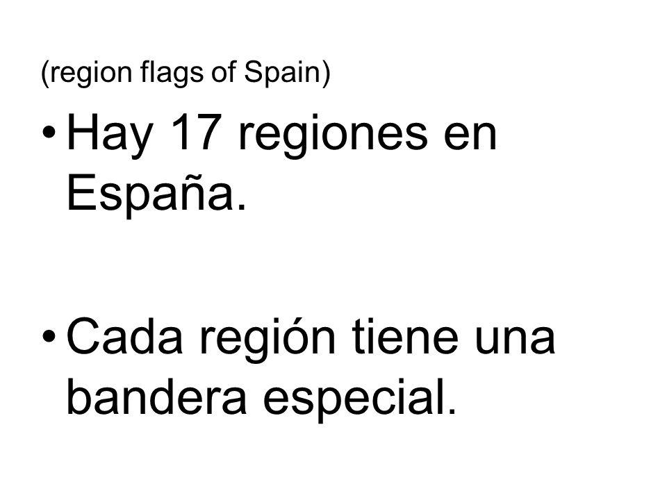 (region flags of Spain) Hay 17 regiones en España. Cada región tiene una bandera especial.