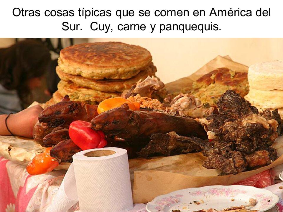Otras cosas típicas que se comen en América del Sur. Cuy, carne y panquequis.