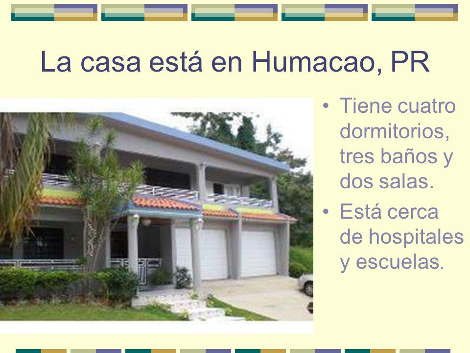 La casa está en Humacao, PR Tiene cuatro dormitorios, tres baños y dos salas. Está cerca de hospitales y escuelas.