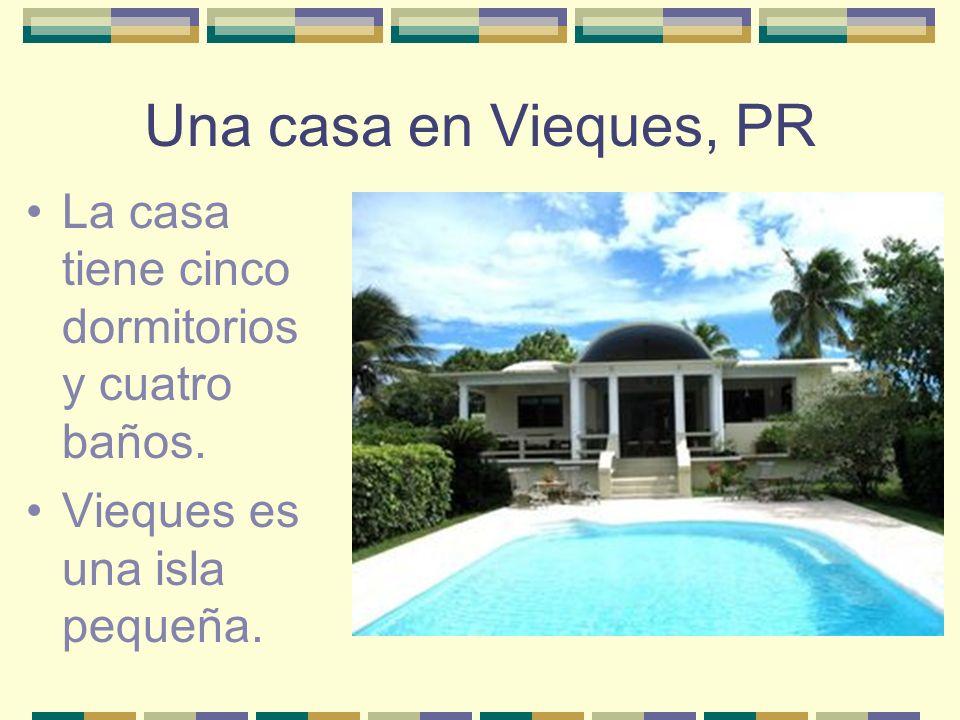 Una casa en Vieques, PR La casa tiene cinco dormitorios y cuatro baños. Vieques es una isla pequeña.