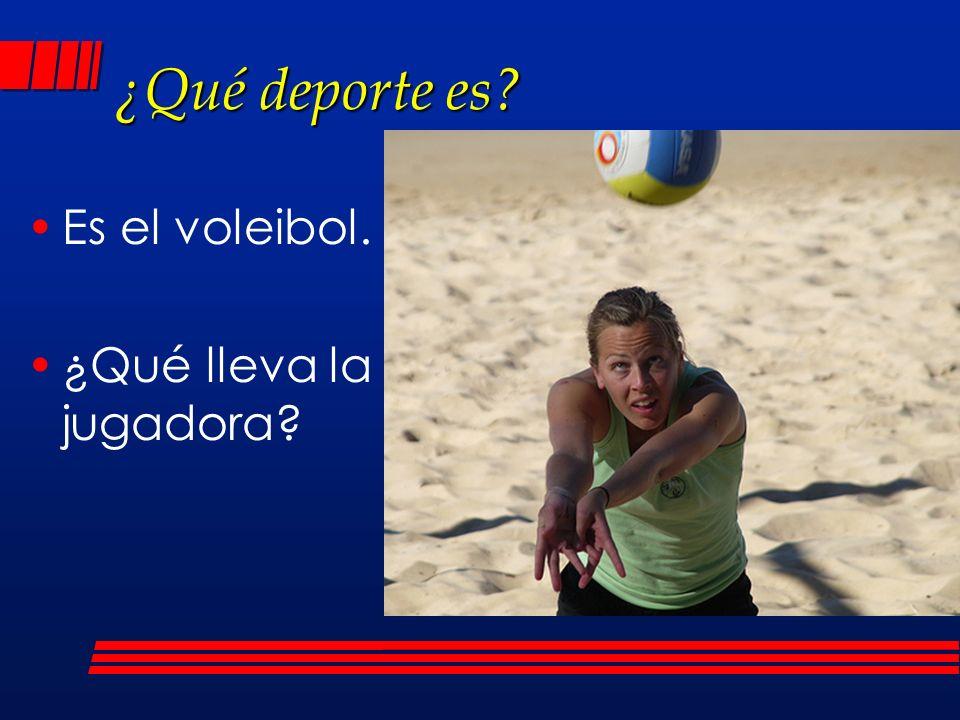 ¿Qué deporte es? Es el voleibol. ¿Qué lleva la jugadora?
