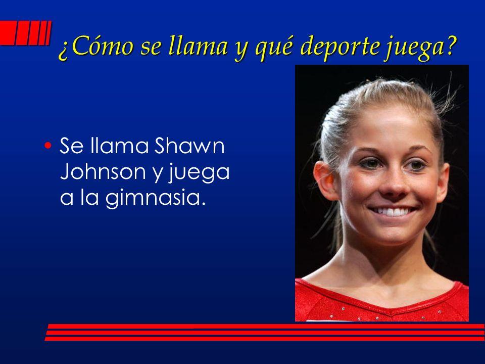 ¿Cómo se llama y qué deporte juega? Se llama Shawn Johnson y juega a la gimnasia.