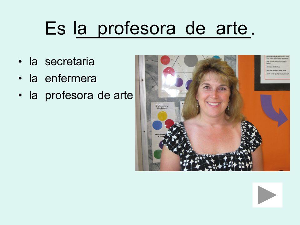 Es ______________________. la bibliotecaria la enfermera el maestro de la educación física