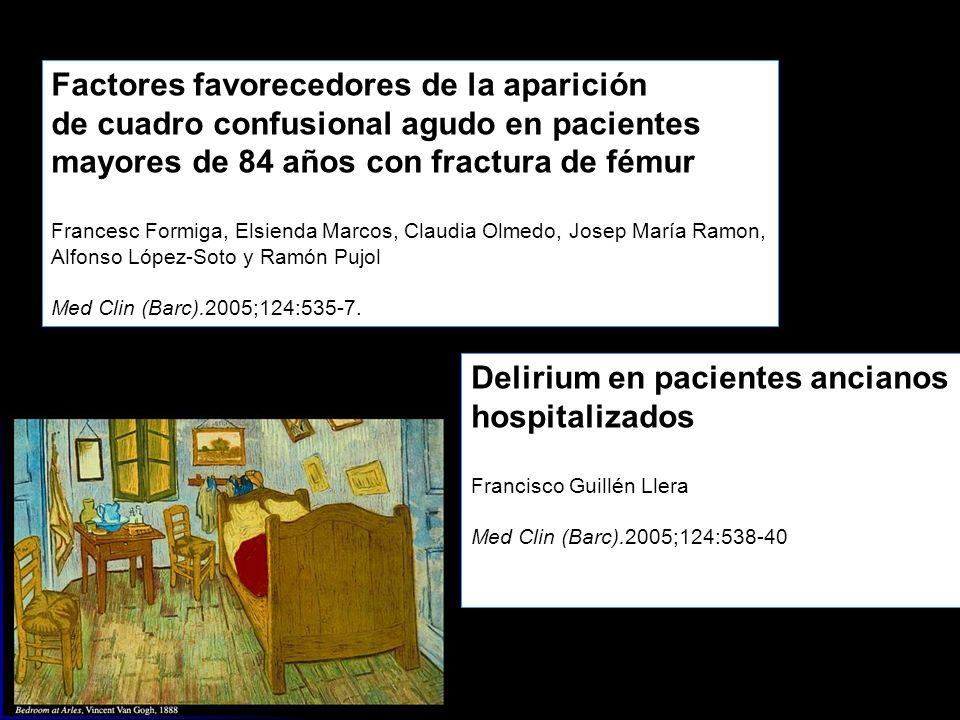 Factores favorecedores de la aparición de cuadro confusional agudo en pacientes mayores de 84 años con fractura de fémur Francesc Formiga, Elsienda Ma