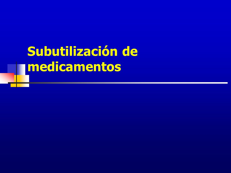 Subutilización de medicamentos