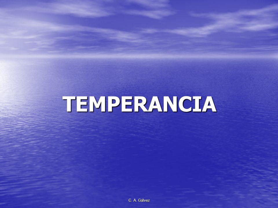 C. A. Gálvez TEMPERANCIA