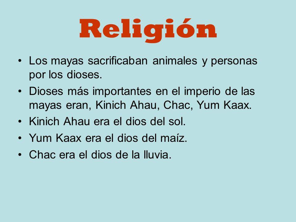 Los Mayas Religion y Cultura Religión Los Mayas