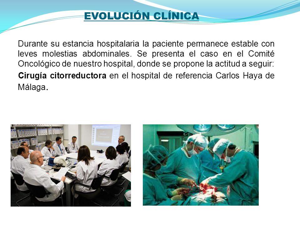 INTERVENCIÓN QUIRÚRGICA Resección tumoral + apendicectomía + resección epiploica + resección local peritoneal.