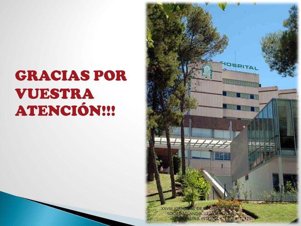 GRACIAS POR VUESTRA ATENCIÓN!!! 18-19/11/2011 XXVIII JORNADAS DE OTOÑO SOCIEDAD ANDALUZA DE MEDICINA INTERNA