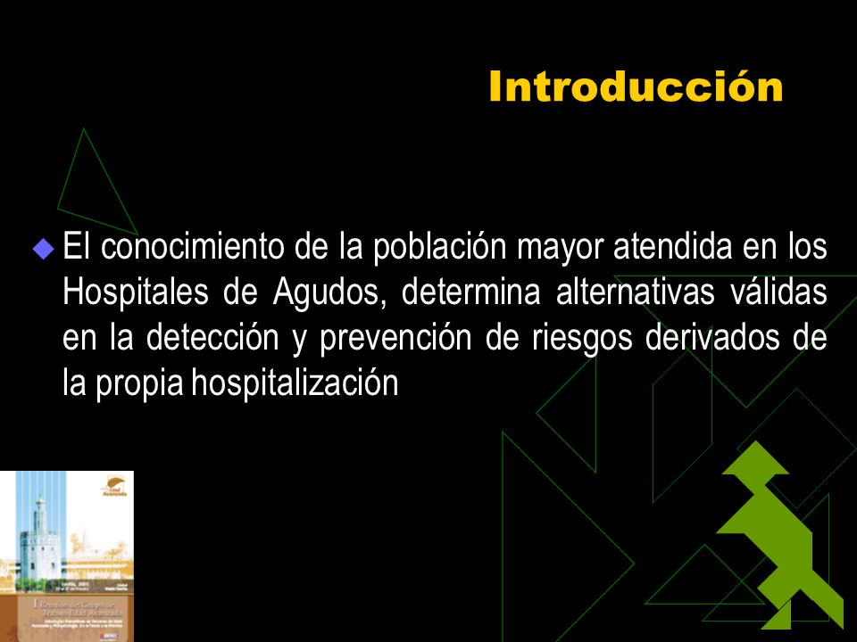 Geriatric Patient Emergency Visits Part II: Percepcions of Visits by Geriatric an Younger PatientsGeriatric Patient Emergency Visits Part II: Percepcions of Visits by Geriatric an Younger Patients –Demasiado enfermos para esperar una visita convencional (49 %vs 38 %) –Derivados por su médico por su médico (35 % vs 26 %) (Hedges JR.