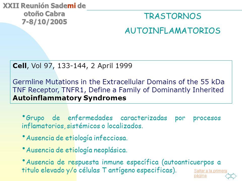 Saltar a la primera página XXII Reunión Sademi de otoño Cabra 7-8/10/2005 Grupo de enfermedades caracterizadas por procesos inflamatorios, sistémicos