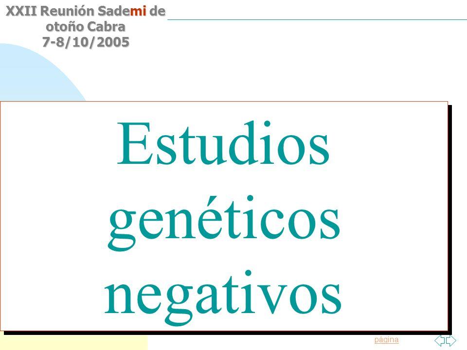 Saltar a la primera página XXII Reunión Sademi de otoño Cabra 7-8/10/2005 Gen MVK 3 Gen CIAS1-PYPAF1-NALP3 97% Mutaciones NO MUTACIONES Gen MEFV 210 8
