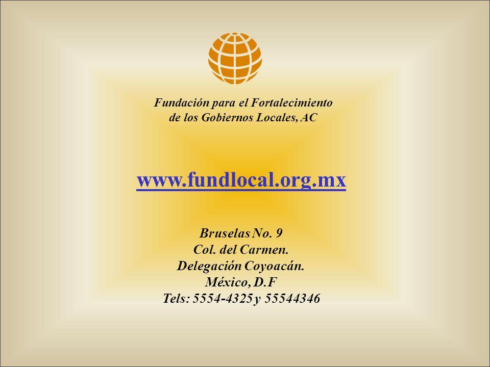 www.fundlocal.org.mx Bruselas No. 9 Col. del Carmen.