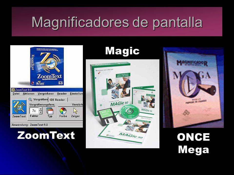 Magnificadores de pantalla ZoomText Magic ONCE Mega