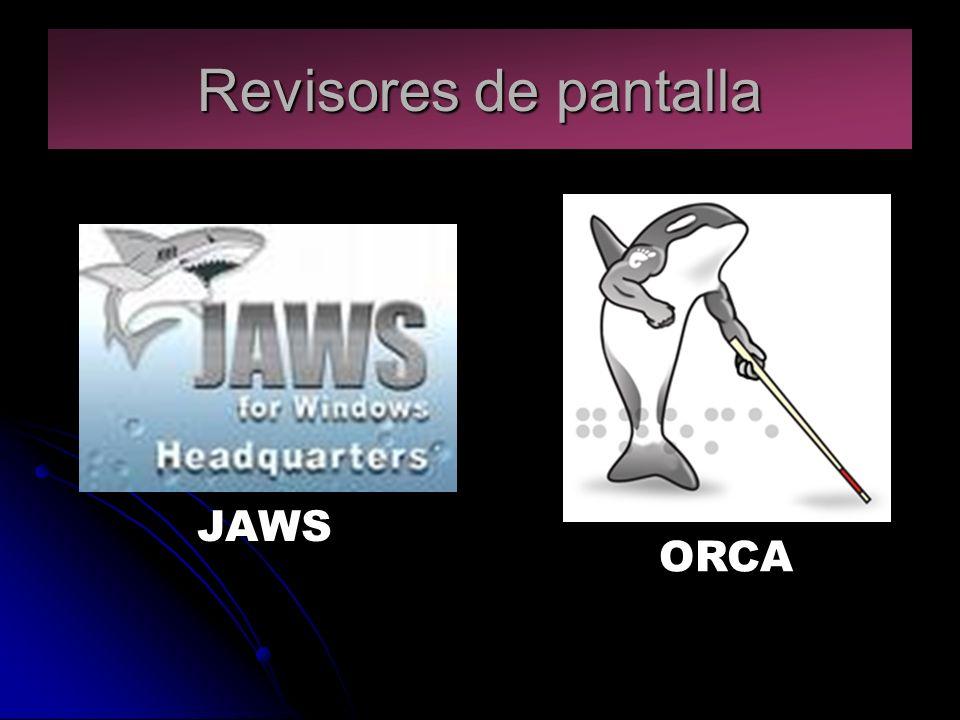 Revisores de pantalla ORCA JAWS