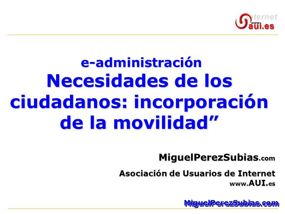 MiguelPerezSubias.comMiguelPerezSubias.com MiguelPerezSubias.com Asociación de Usuarios de Internet www.