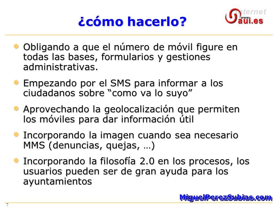7 MiguelPerezSubias.comMiguelPerezSubias.com 7 ¿cómo hacerlo.