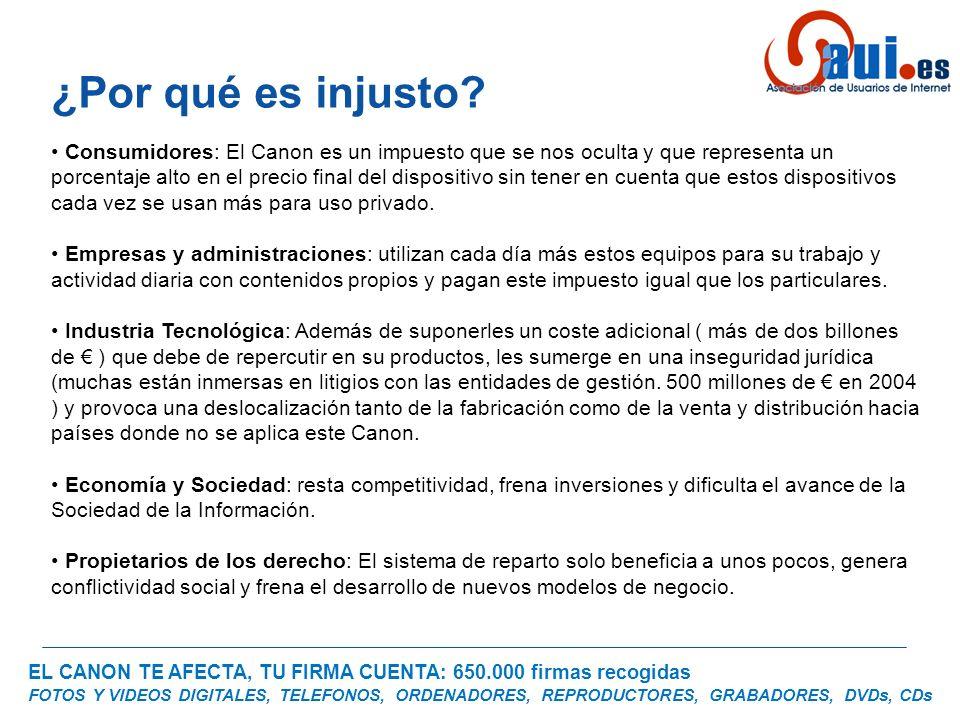 EL CANON TE AFECTA, TU FIRMA CUENTA: 650.000 firmas recogidas FOTOS Y VIDEOS DIGITALES, TELEFONOS, ORDENADORES, REPRODUCTORES, GRABADORES, DVDs, CDs C