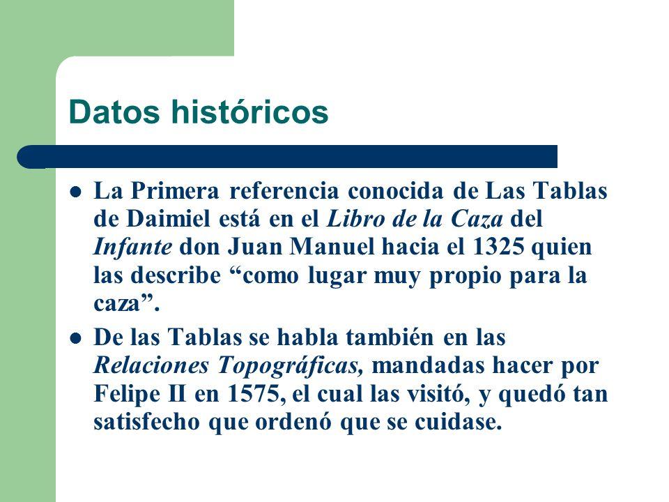 Datos históricos La Primera referencia conocida de Las Tablas de Daimiel está en el Libro de la Caza del Infante don Juan Manuel hacia el 1325 quien las describe como lugar muy propio para la caza.