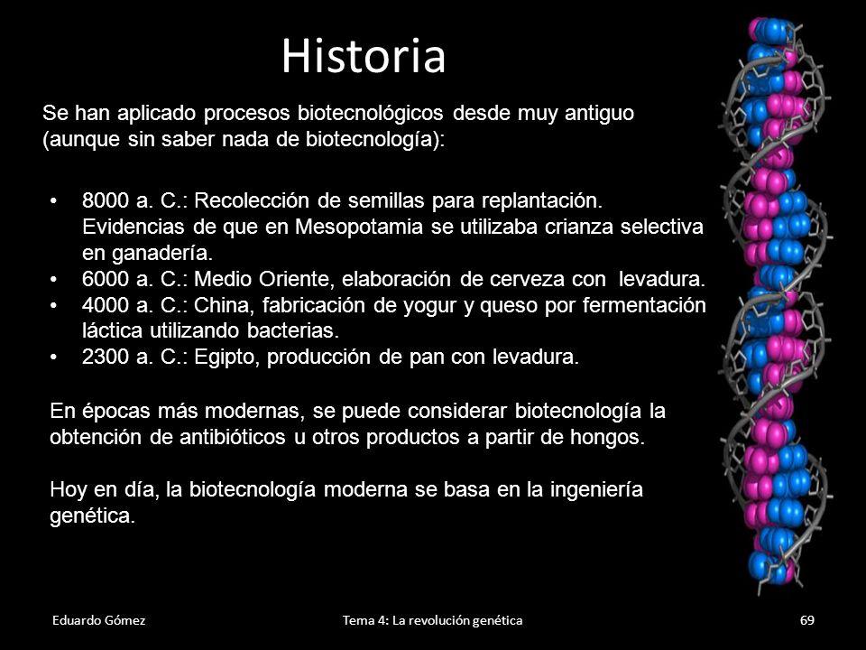 Eduardo GómezTema 4: La revolución genética70 Inconvenientes de la biotecnología 1.Falta de control sobre los microorganismo manipulados.