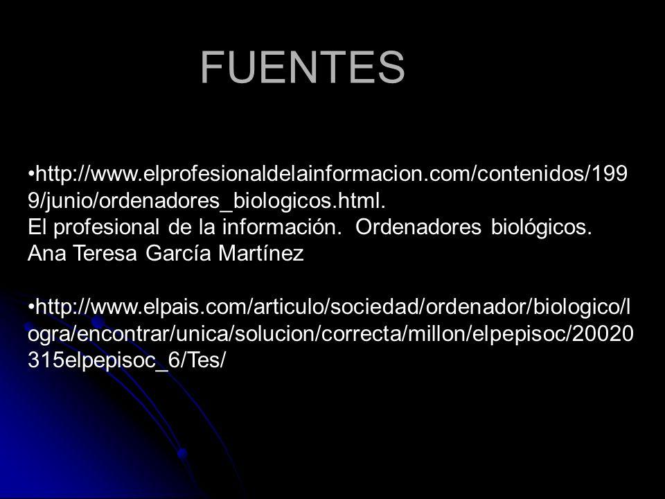 http://www.elprofesionaldelainformacion.com/contenidos/199 9/junio/ordenadores_biologicos.html. El profesional de la información. Ordenadores biológic