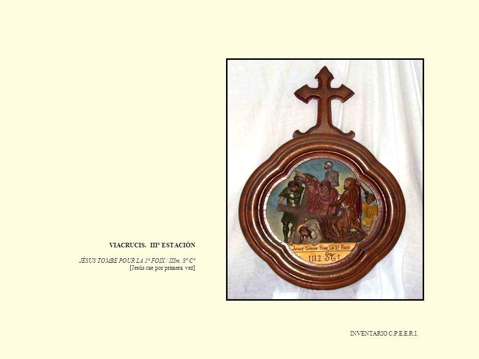 VIACRUCIS. IIIª ESTACIÓN JÉSUS TOMBE POUR LA 1ª FOIX / IIIm. Sº Cº [Jesús cae por primera vez]