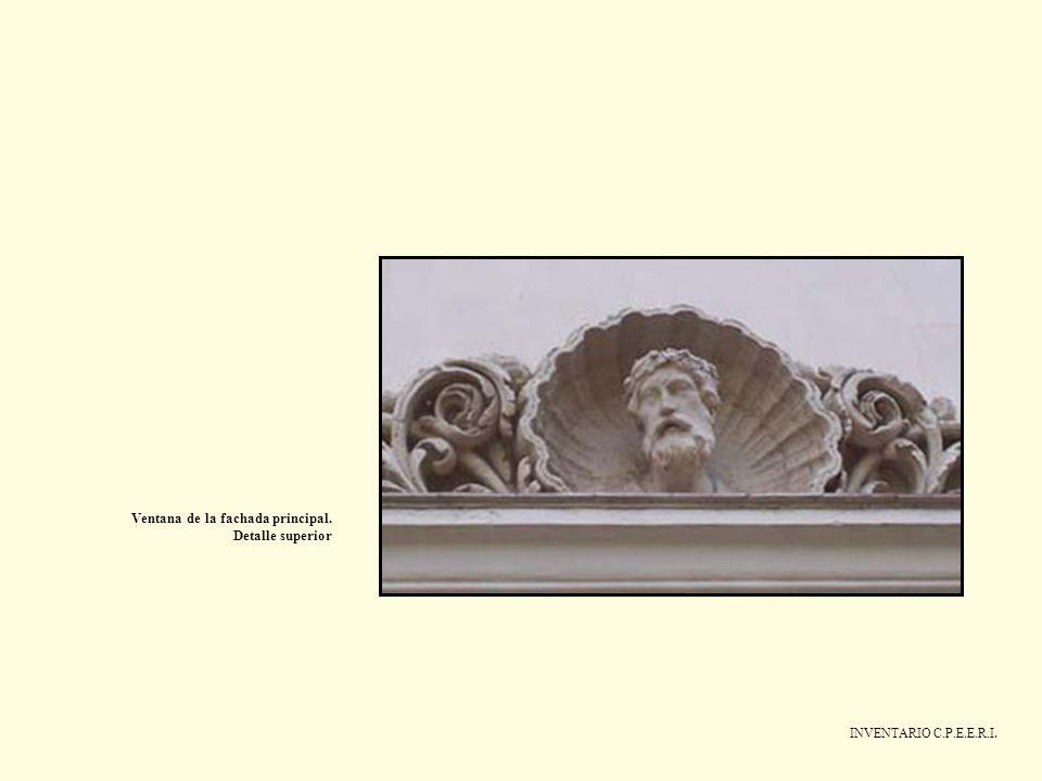 INVENTARIO C.P.E.E.R.I. Ventana de la fachada principal. Detalle superior