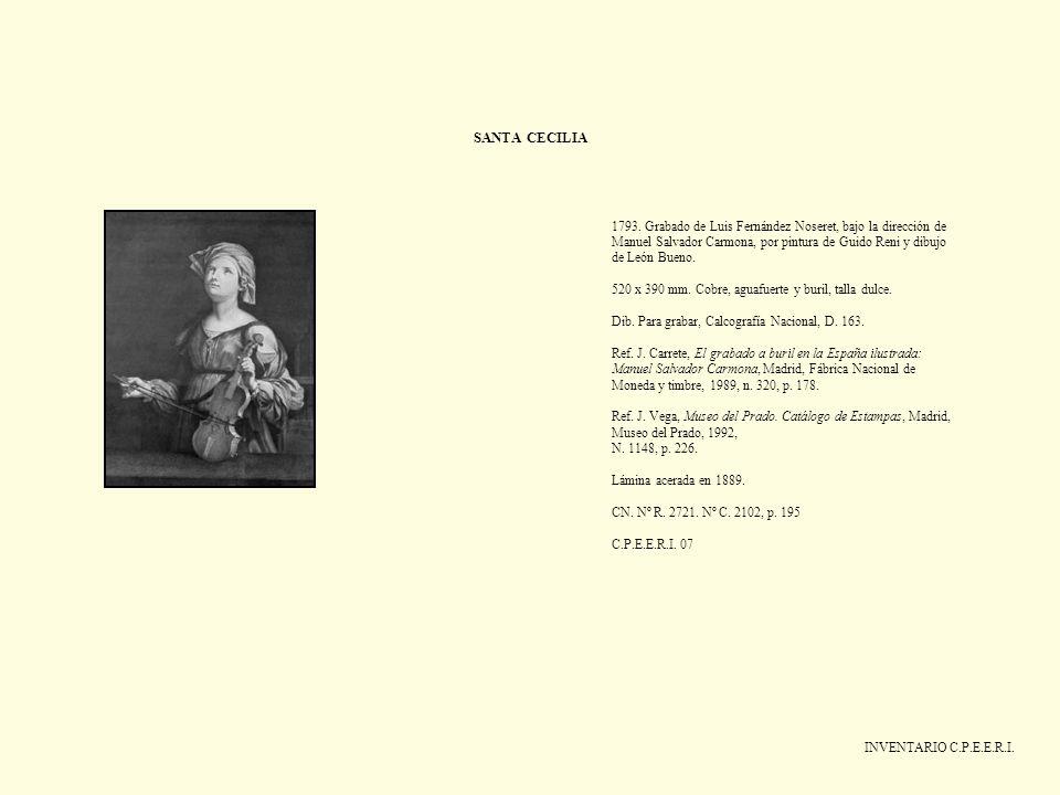 SANTA CECILIA INVENTARIO C.P.E.E.R.I. 1793. Grabado de Luis Fernández Noseret, bajo la dirección de Manuel Salvador Carmona, por pintura de Guido Reni