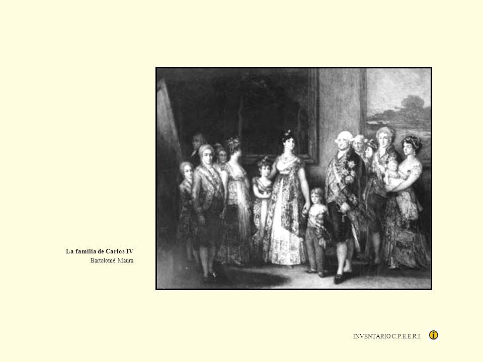 INVENTARIO C.P.E.E.R.I. La familia de Carlos IV Bartolomé Maura
