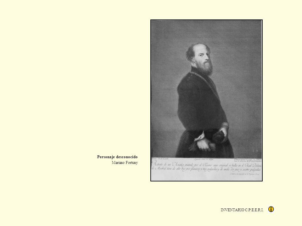 INVENTARIO C.P.E.E.R.I. Personaje desconocido Mariano Fortuny