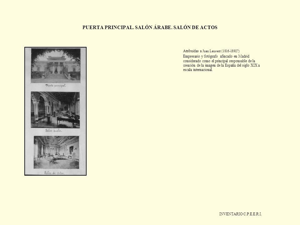 PUERTA PRINCIPAL. SALÓN ÁRABE. SALÓN DE ACTOS Atribuidas a Juan Laurent (1816-1892?) Empresario y fotógrafo afincado en Madrid considerado como el pri