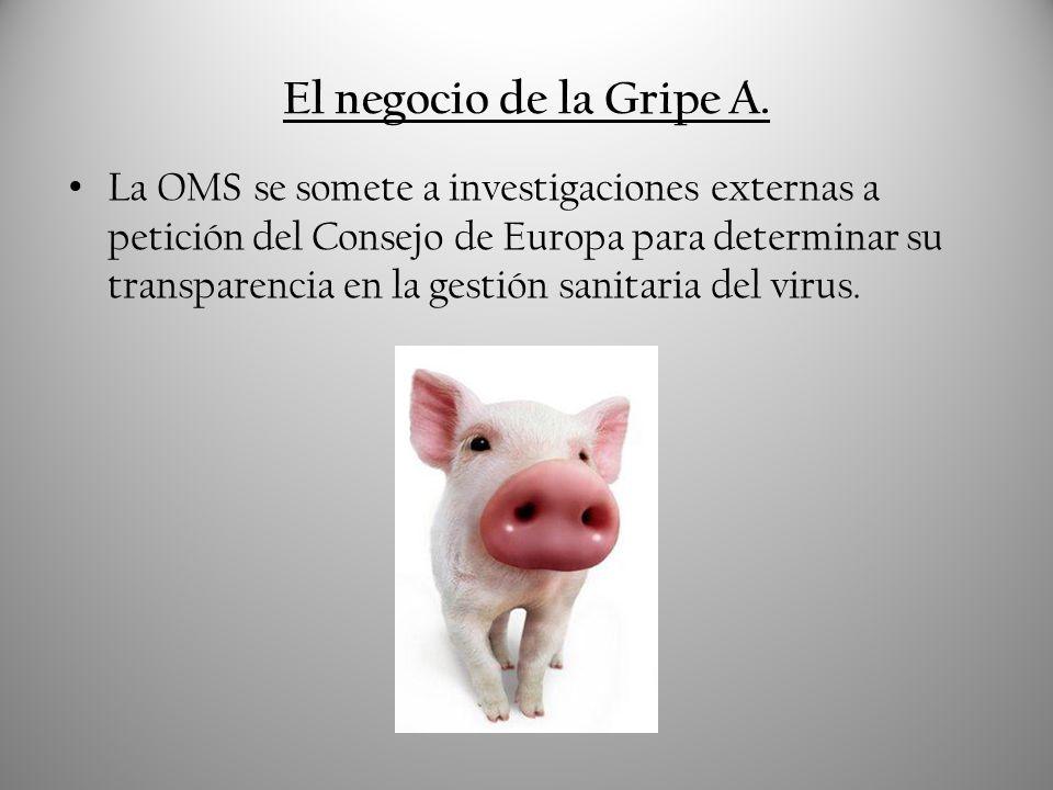 El negocio de la Gripe A. La OMS se somete a investigaciones externas a petición del Consejo de Europa para determinar su transparencia en la gestión