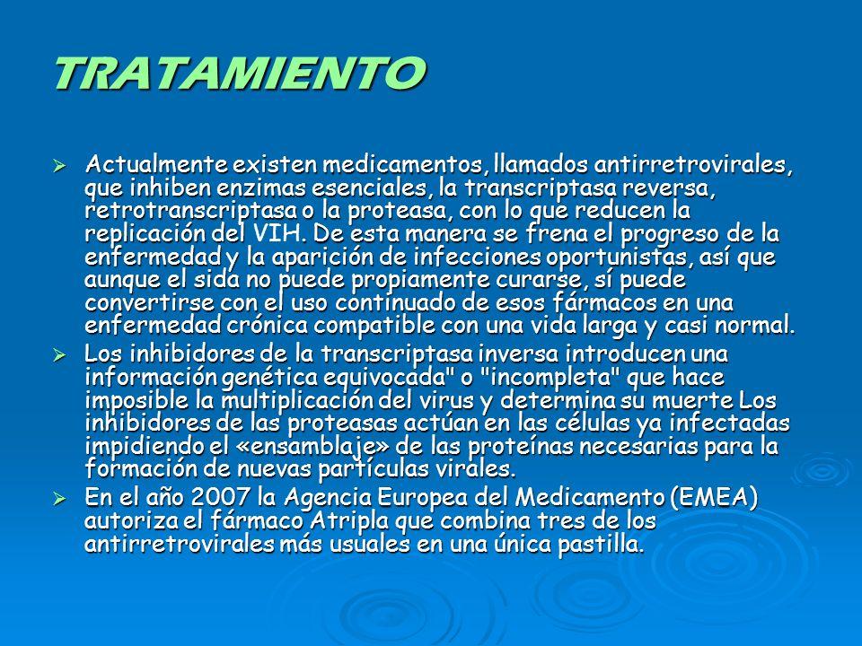 TRATAMIENTO Actualmente existen medicamentos, llamados antirretrovirales, que inhiben enzimas esenciales, la transcriptasa reversa, retrotranscriptasa