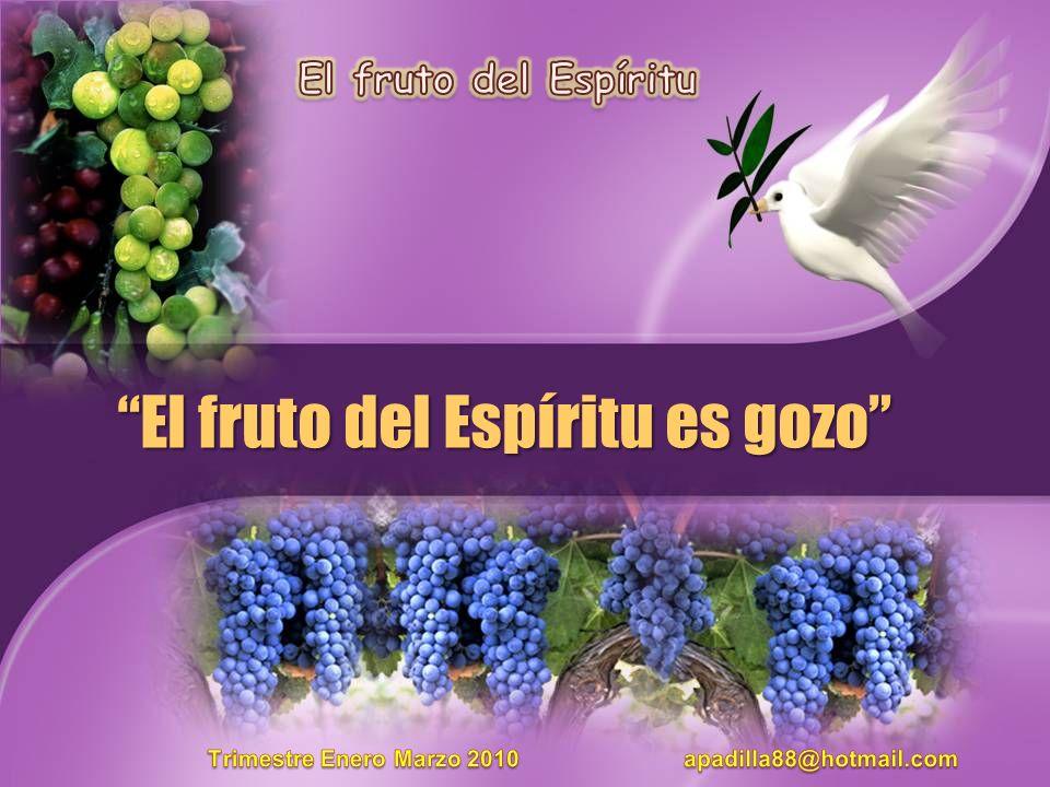 El fruto del Espíritu es gozo