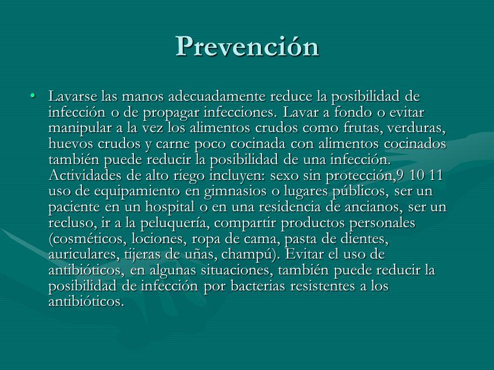 Prevención Lavarse las manos adecuadamente reduce la posibilidad de infección o de propagar infecciones. Lavar a fondo o evitar manipular a la vez los