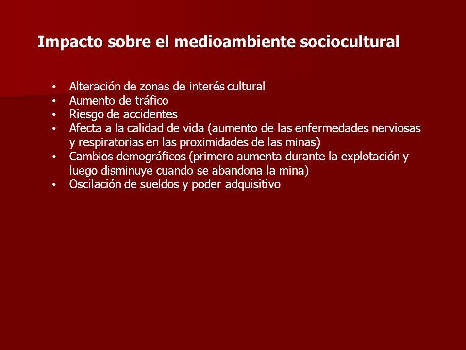 Impacto sobre el medioambiente sociocultural Alteración de zonas de interés cultural Aumento de tráfico Riesgo de accidentes Afecta a la calidad de vi