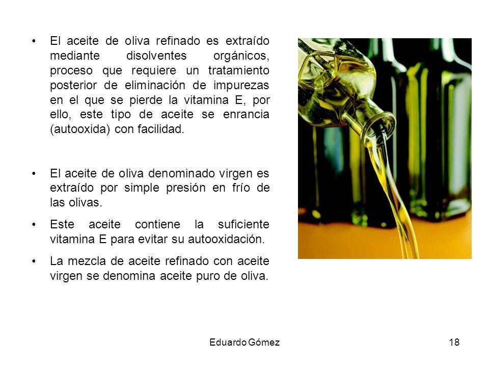 El aceite de oliva refinado es extraído mediante disolventes orgánicos, proceso que requiere un tratamiento posterior de eliminación de impurezas en e