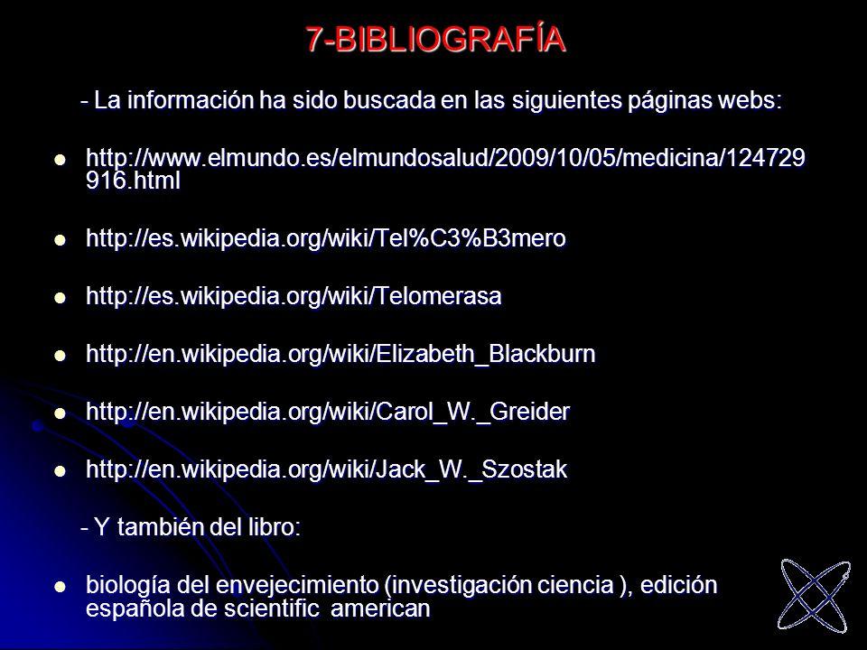 7-BIBLIOGRAFÍA - La información ha sido buscada en las siguientes páginas webs: - La información ha sido buscada en las siguientes páginas webs: http: