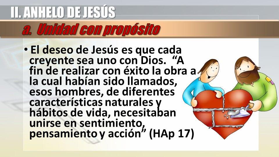 El deseo de Jesús es que cada creyente sea uno con Dios.