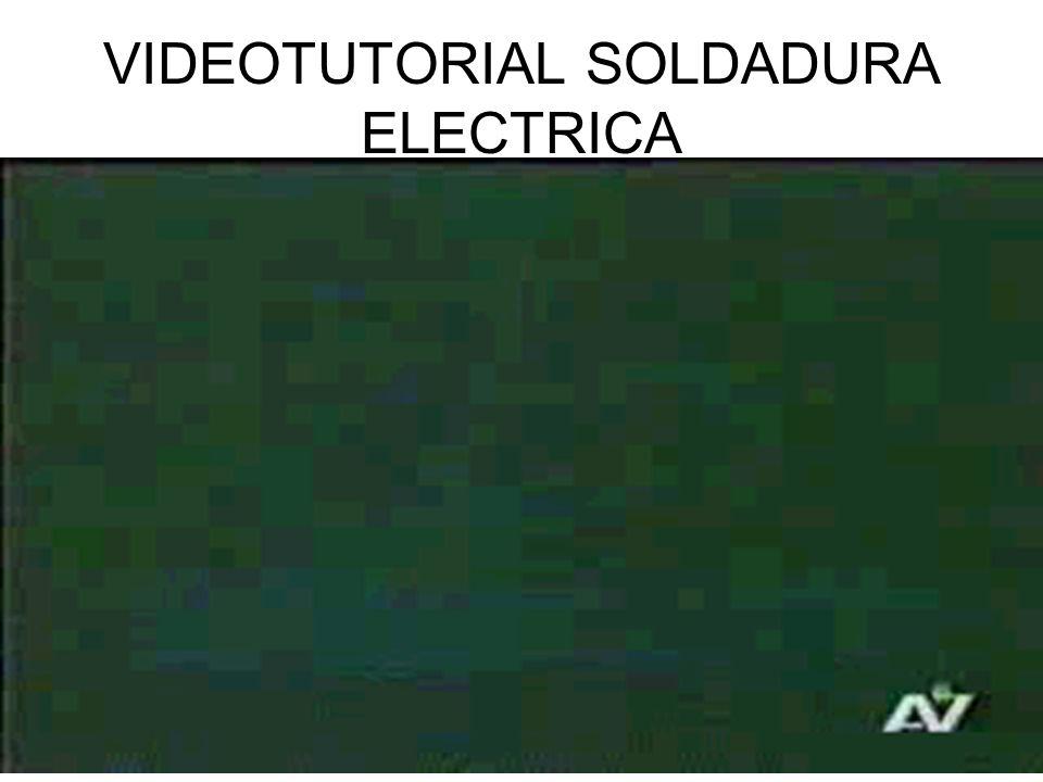 VIDEOTUTORIAL SOLDADURA ELECTRICA